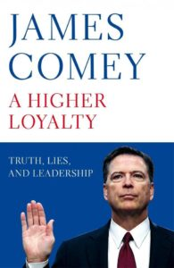 "Book cover of James Comey's ""A Higher Loyalty"""