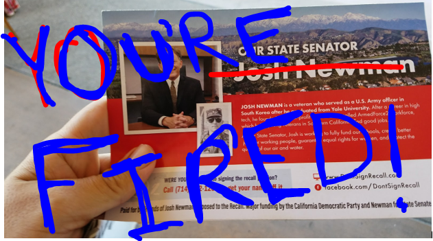 Photo of a Josh Newman recall flyer showing the results: You're Fired!