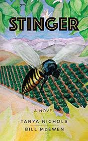 """Color cover of the novel """"Stinger"""" by Tanya Nichols and Bill McEwen"""