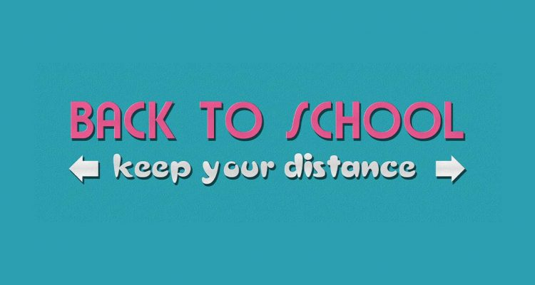 "Image of the words ""Back to School Keep Your Distance"""